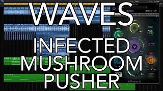Waves Infected Mushroom Pusher Plug-in Tutorial