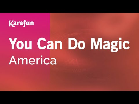 Karaoke You Can Do Magic - America *