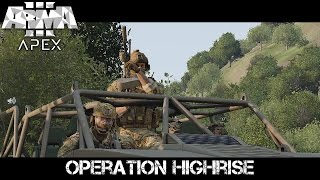 Operation Highrise - ArmA 3 Delta Force Gameplay