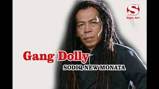Sodiq New Monata Gang Dolly