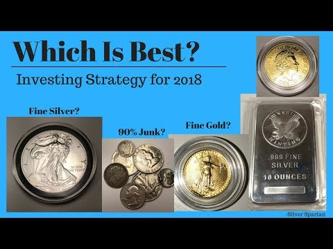 The Best Silver and Gold Investment Strategy for 2018!
