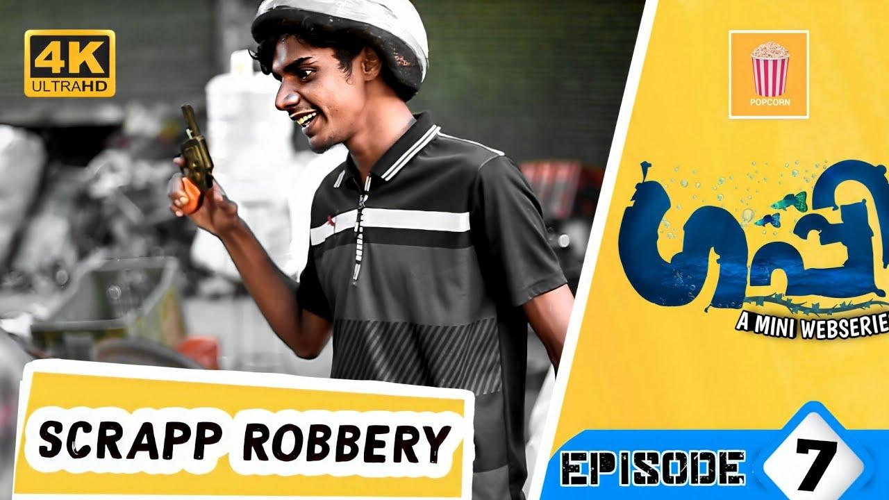 Guppy   Epi-7   Scrap Robbery 😱   Team Popcorn   muneer & farooq malappuram   new web series