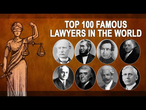 Top 100 Famous Lawyers In The World   Famous Lawyers In History   Attorney   Lawyer   Top 10