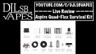 aspire quad flex survival kit live review djlsb vapes