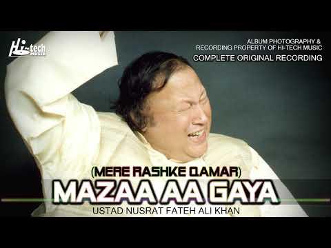MAZAA AA GAYA (MERE RASHKE QAMAR) || NUSRAT FATEH ALI KHAN || BEST QAWWALI || HI-TECH MUSIC