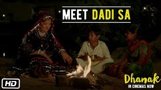 DHANAK Promo Meet Dadi Sa Now on DVD