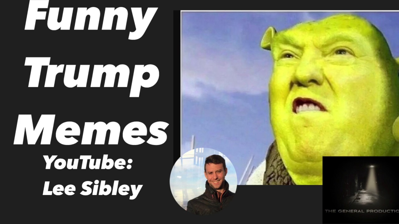 Image of: President Donald Trump Funny Memes Youtube Donald Trump Funny Memes Youtube