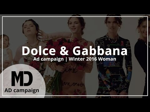 Dolce & Gabbana | Winter 2016 Woman | Advertising Campaign