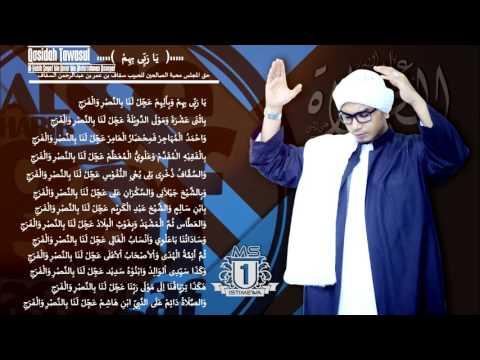 Qosidah Tawasul Al Habib Segaf bin Umar bin Abdurrohman Assegaf Ya Robbi bihim Versi2