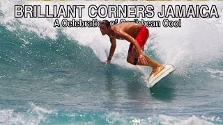Brilliant Corners Jamaica | Surf Film | Official Trailer HD
