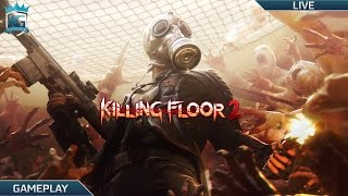 Killing Floor 2! | Zombie Killing Fun! | 1080p 60FPS!