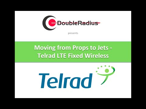 Moving from Props to Jets  - Telrad LTE Fixed Wireless
