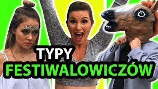 Typy festiwalowiczów  ft. EmiFlesh, Luure, Kiślu