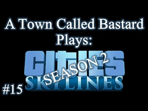 "Cities: Skylines – Season 2 – Episode 15 ""Project Swords"""