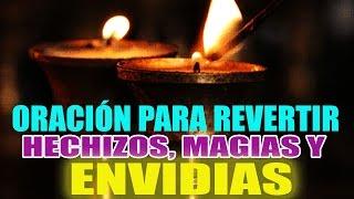 Oración para revertir Hechizos, voltear trabajos de Magia y proteger de envidias