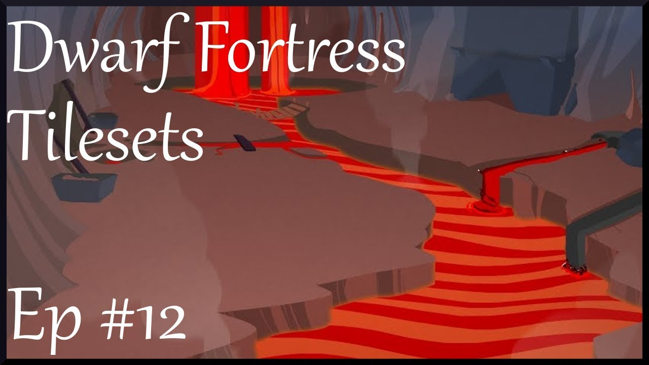 Dwarf Fortress - Tilesets