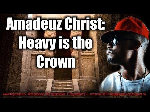 Amadeuz Christ (Heavy is the Crown)