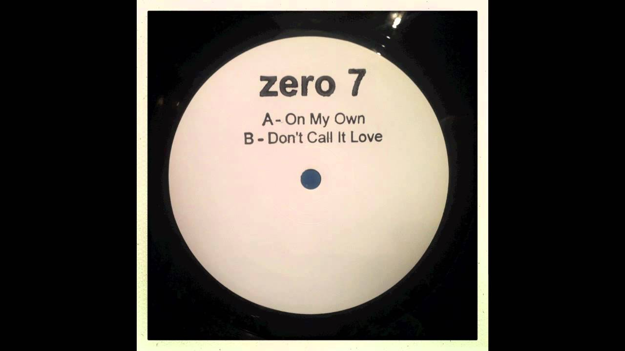 zero-7-dont-call-it-love-12-version-zero-7-official