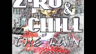 Z-RO & Chill: Rain or Die