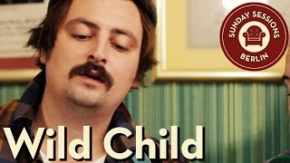 WILD CHILD unplugged - Sunday Sessions Berlin
