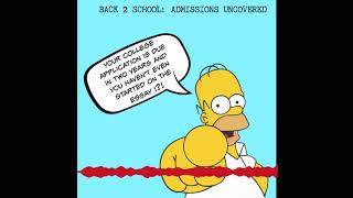 Back 2 School: Admissions Uncovered