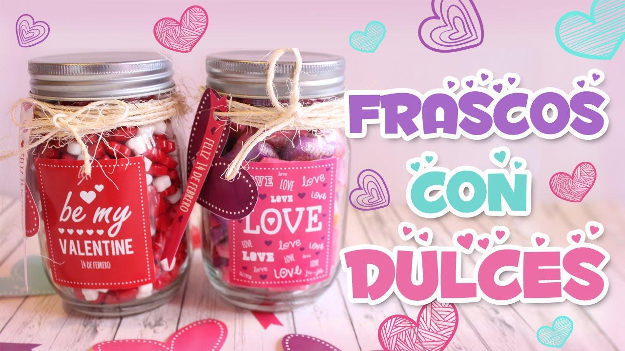 Frascos con dulces diy ideas de regalo valcrafting for Ideas con frascos de vidrio