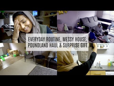 VLOG - EVERYDAY ROUTINE, MESSY HOUSE, POUNDLAND HAUL & SURPRISE GIFT