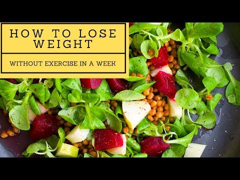 How To Lose Weight Fast Without Exercise In A Week For Beginners [9 Easy Steps]