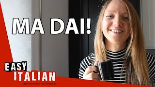 15 Italian Phrases You Should Know | Easy Italian 40