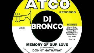 DONNY HATHAWAY * MEMORY OF OUR LOVE
