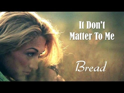 It Don't Matter To Me Bread (TRADUÇÃO) HD (Lyrics Video).