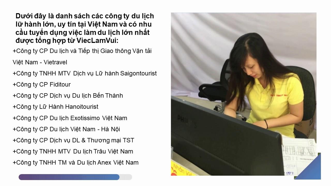 Cùng ViecLamVui điểm lại các công ty du lịch lớn tại Việt Nam