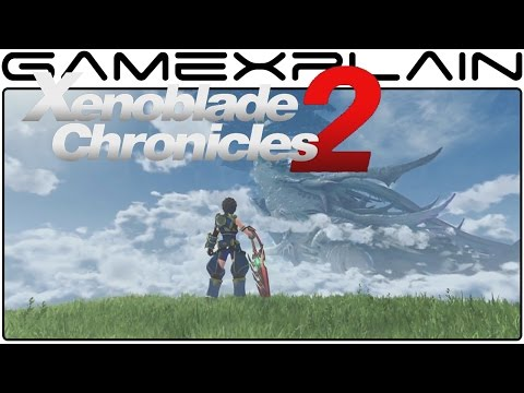 Xenoblade Chronicles 2 - Reveal Trailer (High Quality!)