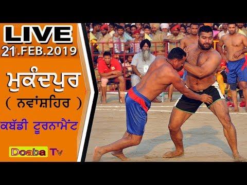 Live Kabaddi Tournament Mukandpur ( S .B .S Nagar ) Nawanshahr 21-02-2019