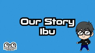 Our Story - Ibu