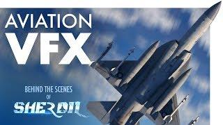 The Aviation VFX of Sherdil
