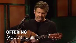 Offering - Paul Baloche