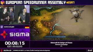 #ESA17 Speedruns - Warcraft III: Reign of Chaos [Human Campaign] by Sajiki