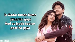 Is Qadar (Lyrics) – Tulsi Kumar, Darshan Raval | AMJ LYRICS