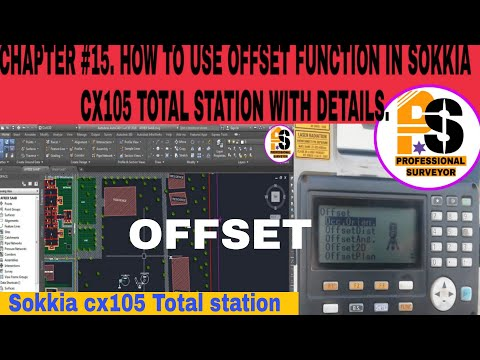 CHAPTER #15. HOW TO USE OFFSET FUNCTION IN SOKKIA CX105 TOTAL STATION.