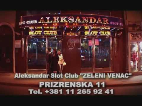 Slot club Aleksandar - Casino Zeleni Venac