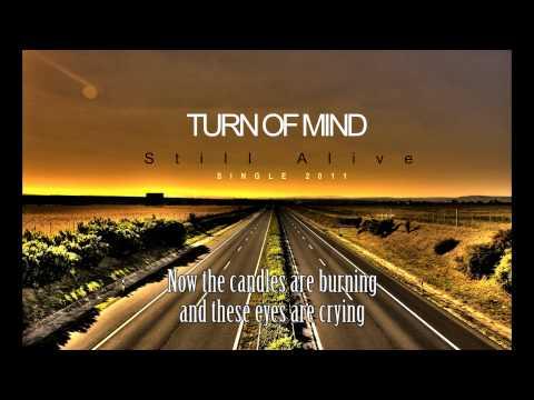Turn Of Mind - Still Alive (w/LYRICS)