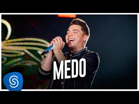 Wesley Safadão – Medo (Letra)