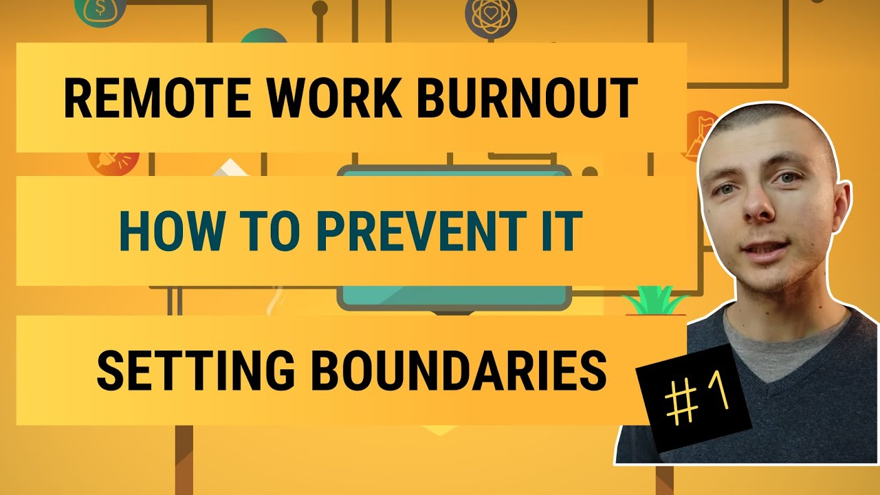 How To Prevent Remote Work Burnout - Setting Boundaries