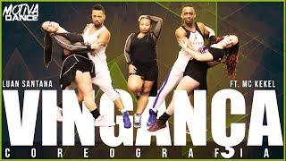 Baixar Vingança - Luan Santana - ft MC Kekel | Motiva Dance (Coreografia)