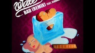 Wale ft. Rihanna - Bad (Remix) - Lyrics on Screen