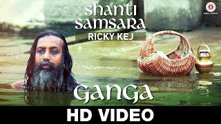 Ganga - Ricky Kej Featuring Shankar Mahadevan