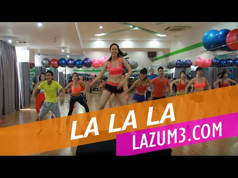 La La La | World Cup Hồng 2014 | Lazum3 | Nhảy zumba | Zumba Fitness VietNam