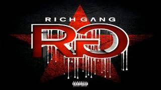 "Rich Gang - ""Rich Gang: Deluxe Edition"" (2013) [Full Album]"