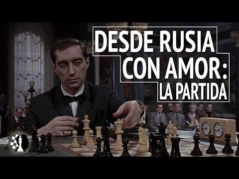 Desde Rusia Con Amor: La Partida | El Ajedrez En El Cine Y La Literatura